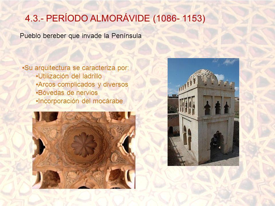 4.3.- PERÍODO ALMORÁVIDE (1086- 1153)