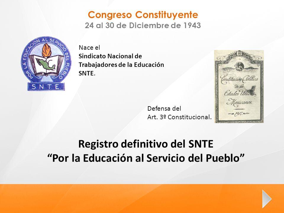 Registro definitivo del SNTE Por la Educación al Servicio del Pueblo