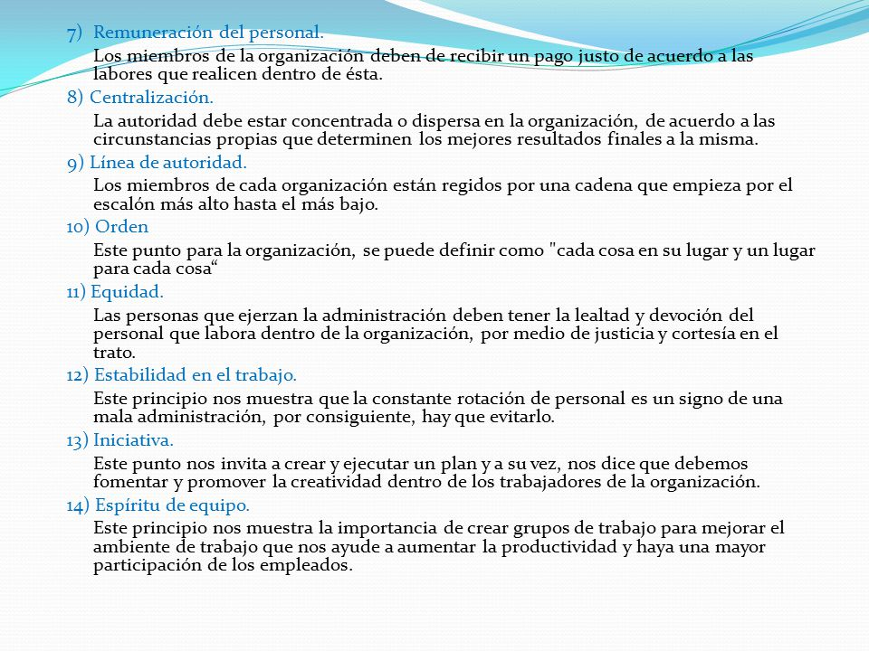 7) Remuneración del personal.