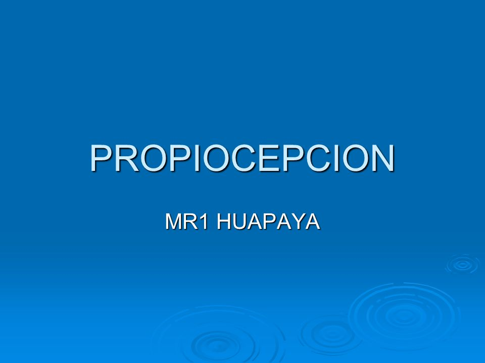 PROPIOCEPCION MR1 HUAPAYA