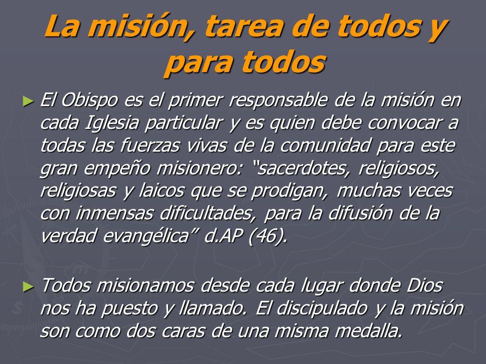 La misión, tarea de todos y para todos