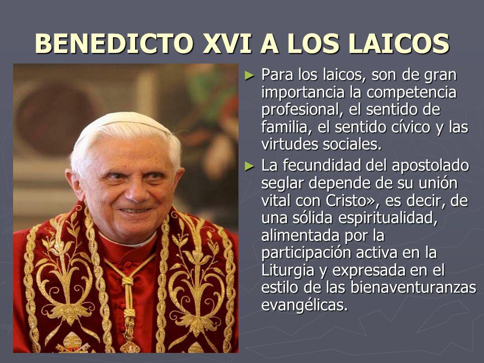 BENEDICTO XVI A LOS LAICOS