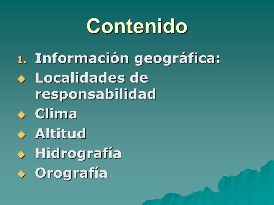 Contenido Información geográfica: Localidades de responsabilidad Clima