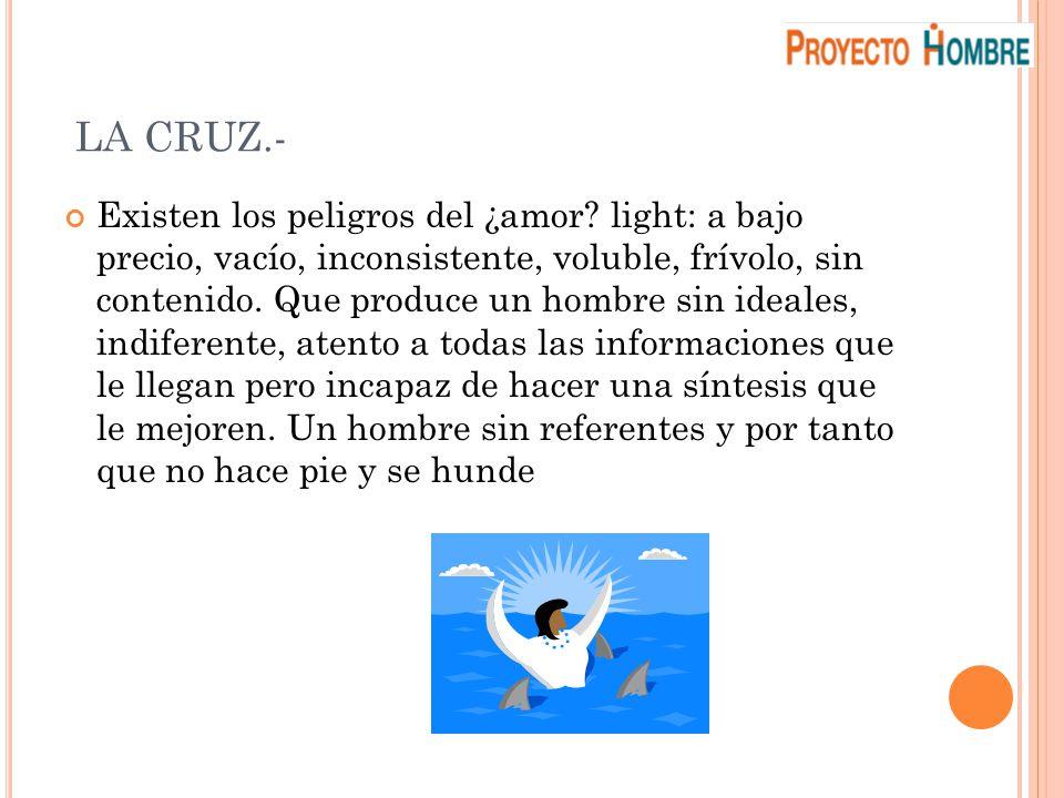 LA CRUZ.-