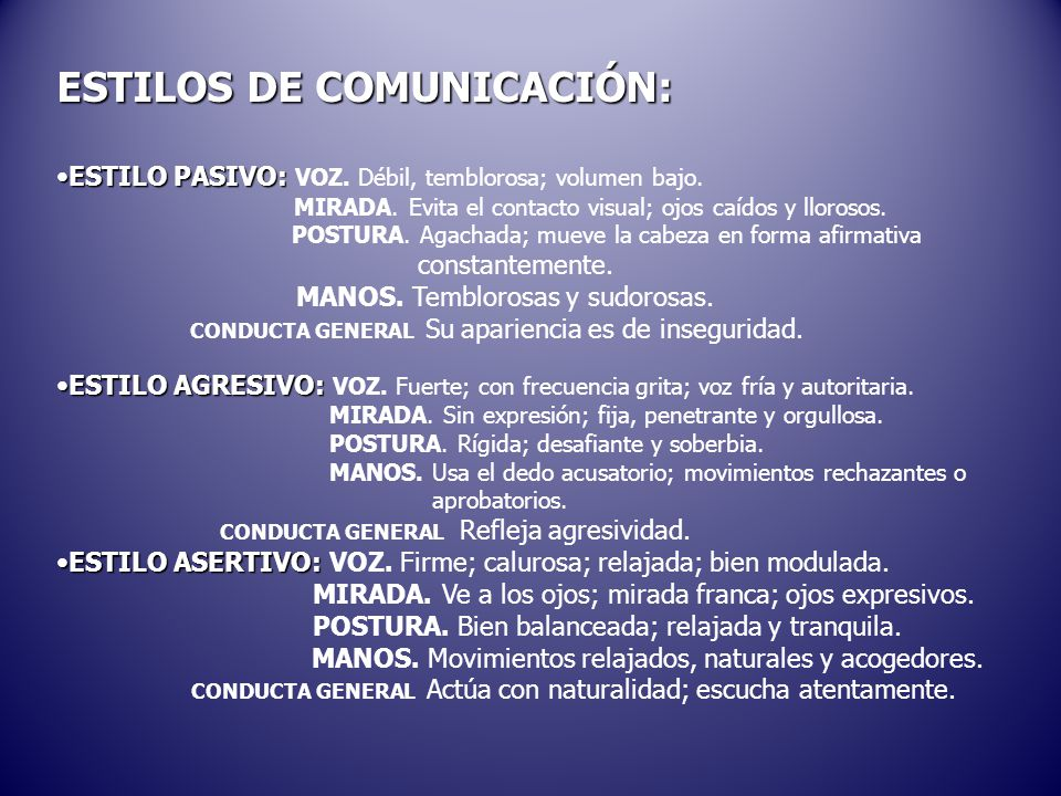 ESTILOS DE COMUNICACIÓN: