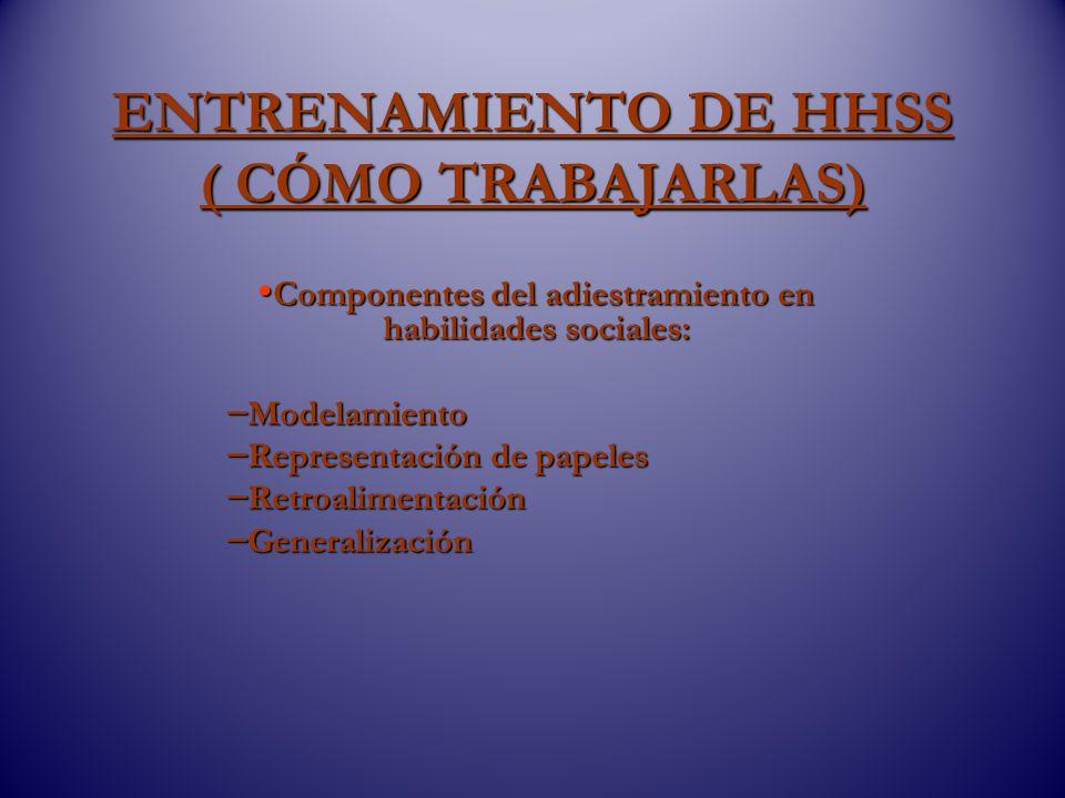 ENTRENAMIENTO DE HHSS ( CÓMO TRABAJARLAS)