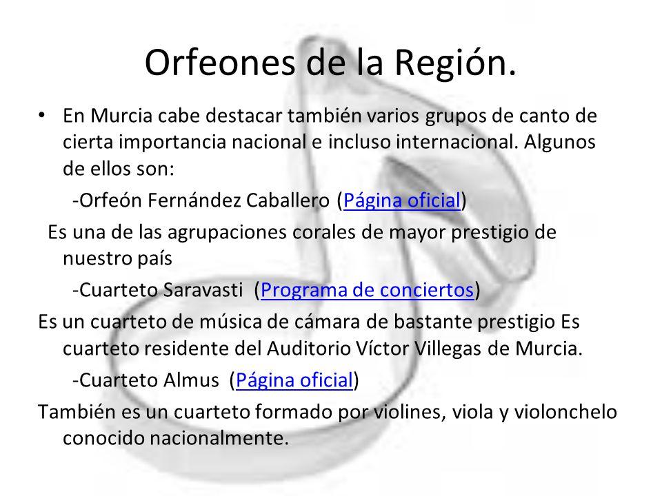 Orfeones de la Región.