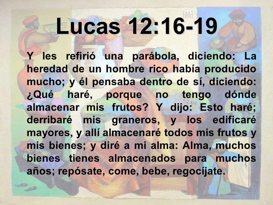 Lucas 12:16-19