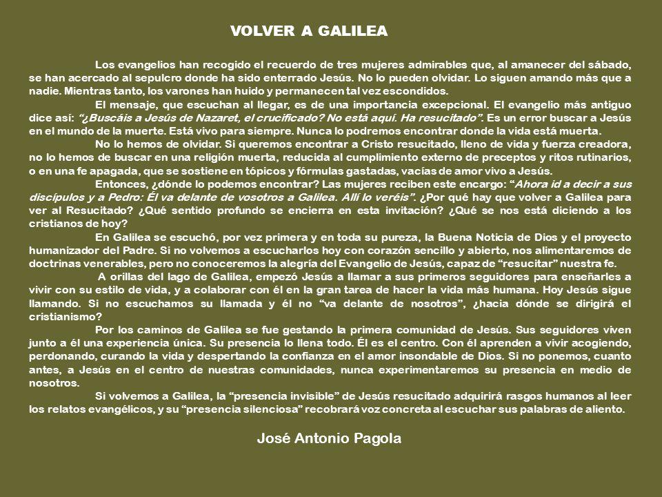 VOLVER A GALILEA José Antonio Pagola