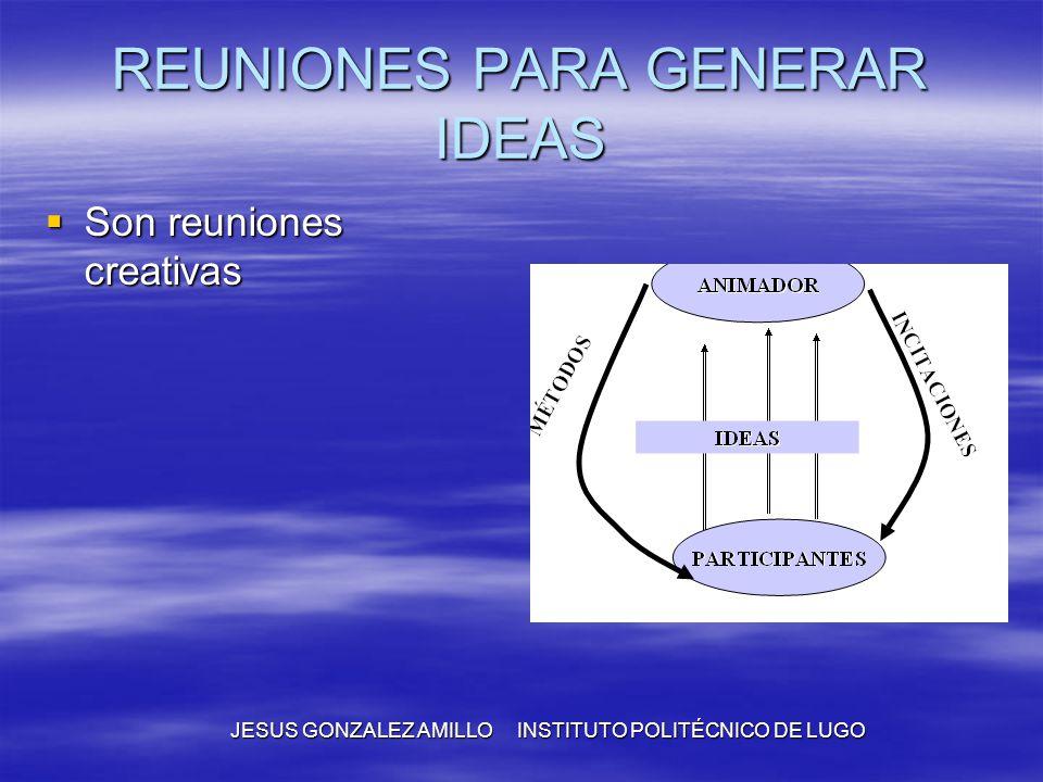 REUNIONES PARA GENERAR IDEAS