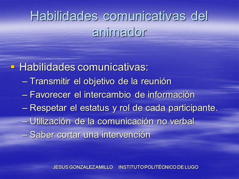 Habilidades comunicativas del animador