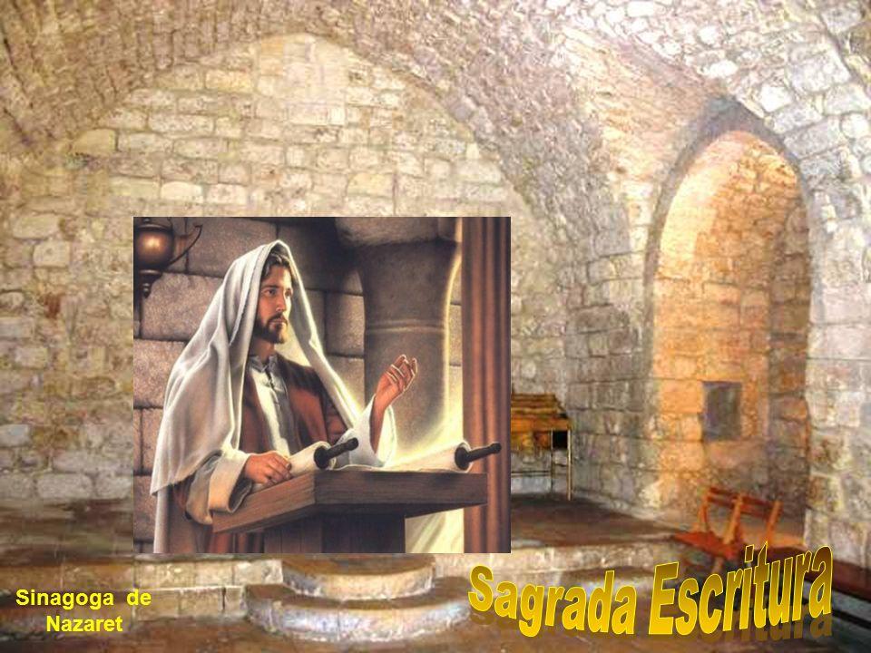 Sagrada Escritura Sinagoga de Nazaret