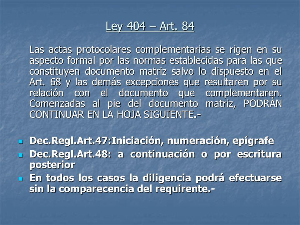 Ley 404 – Art. 84