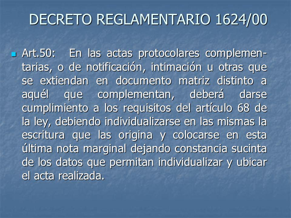 DECRETO REGLAMENTARIO 1624/00