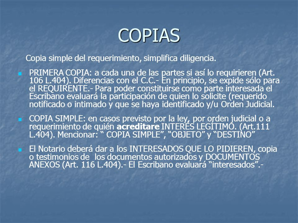 COPIAS Copia simple del requerimiento, simplifica diligencia.