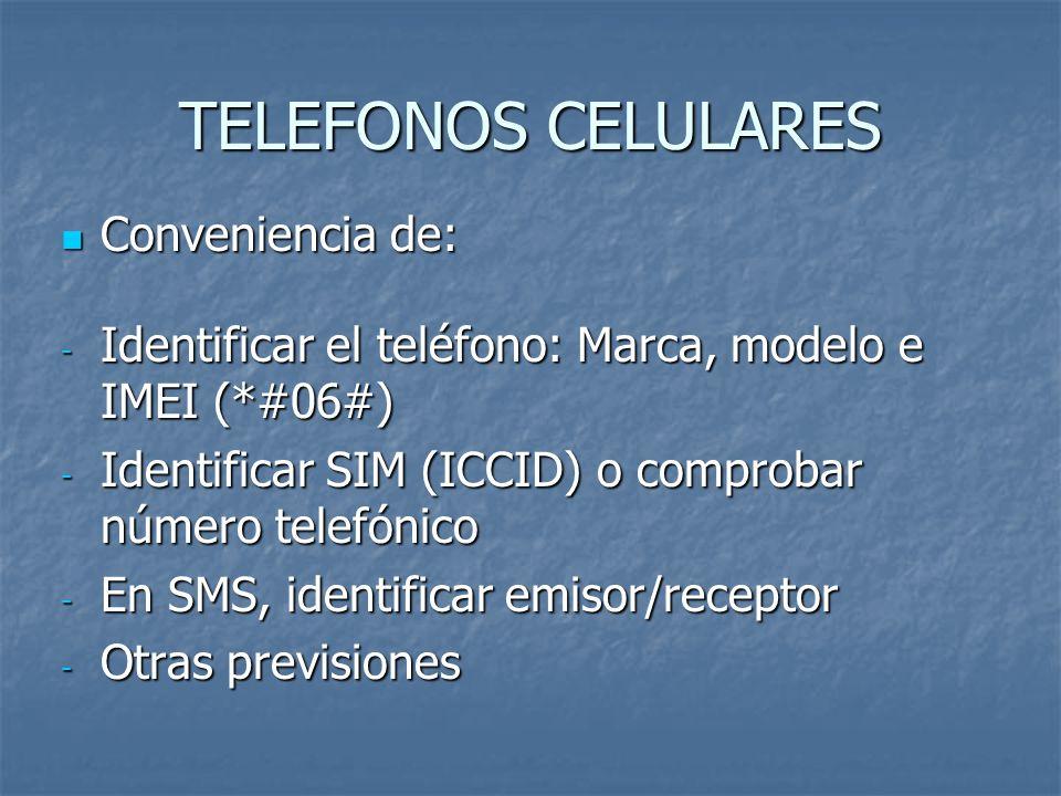 TELEFONOS CELULARES Conveniencia de: