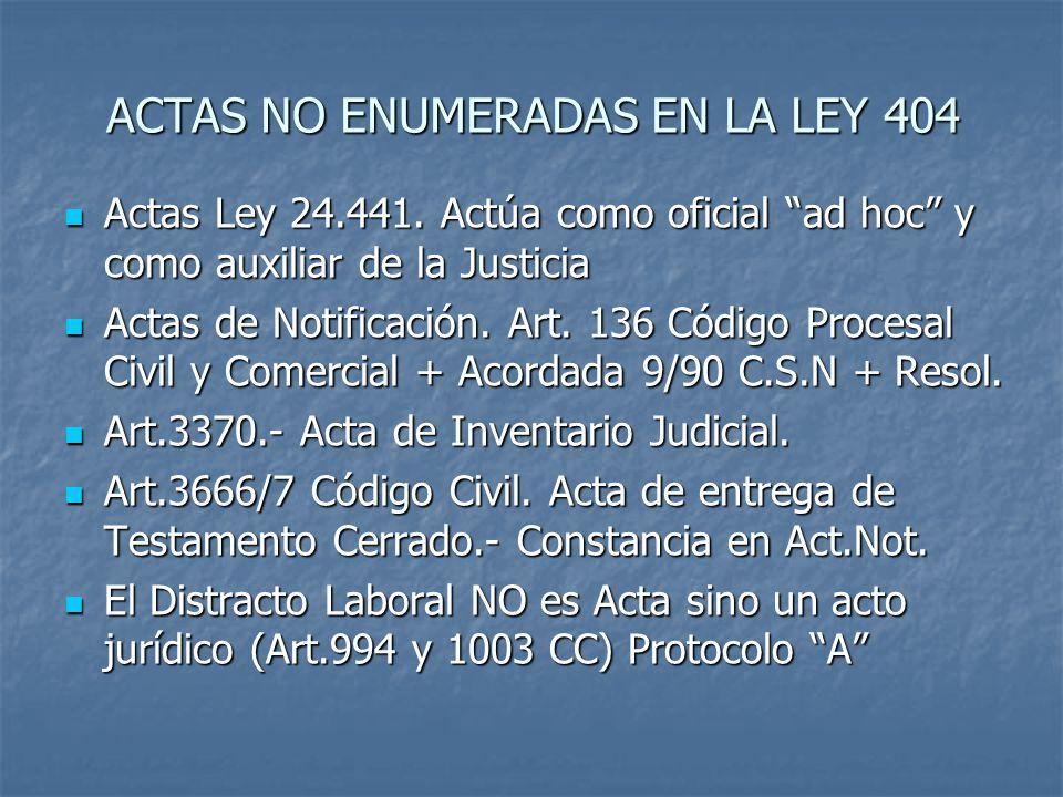ACTAS NO ENUMERADAS EN LA LEY 404