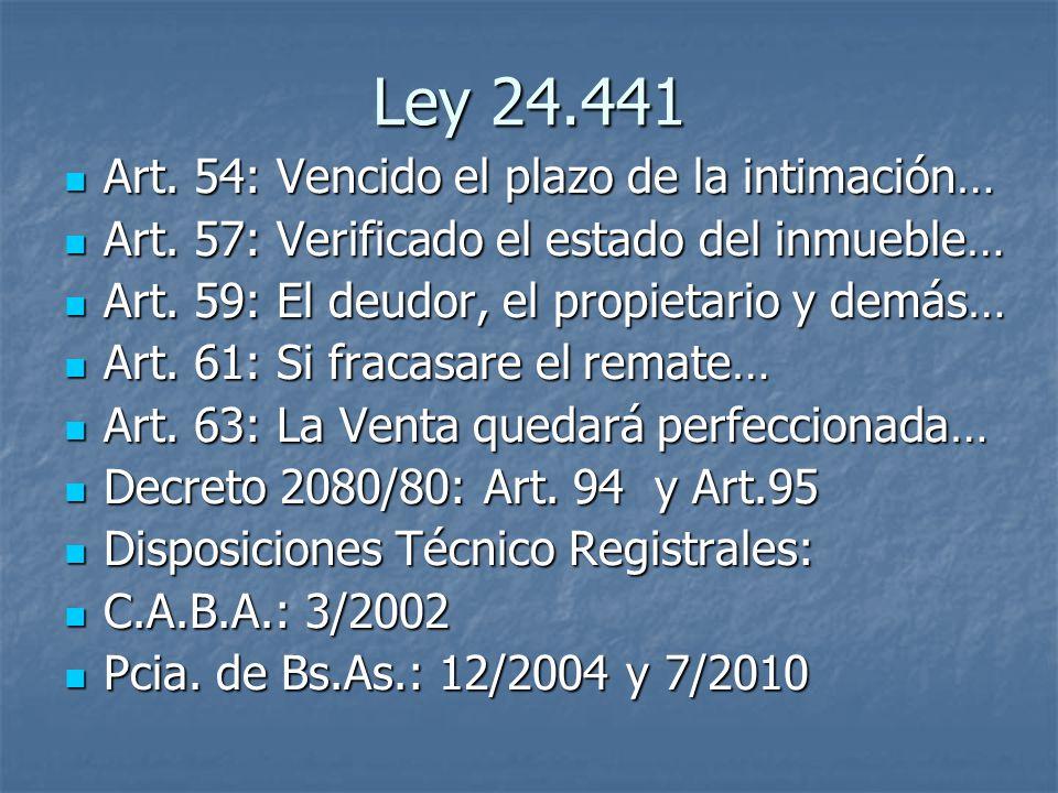 Ley 24.441 Art. 54: Vencido el plazo de la intimación…
