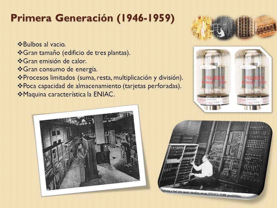 Primera Generación (1946-1959)