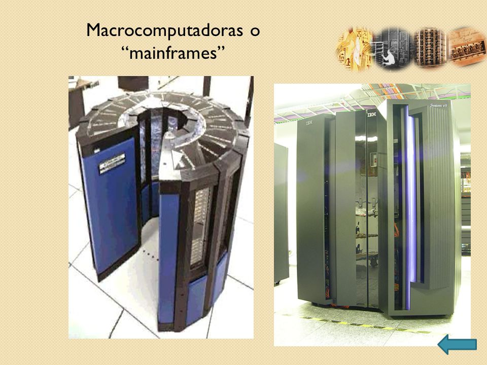 Macrocomputadoras o mainframes
