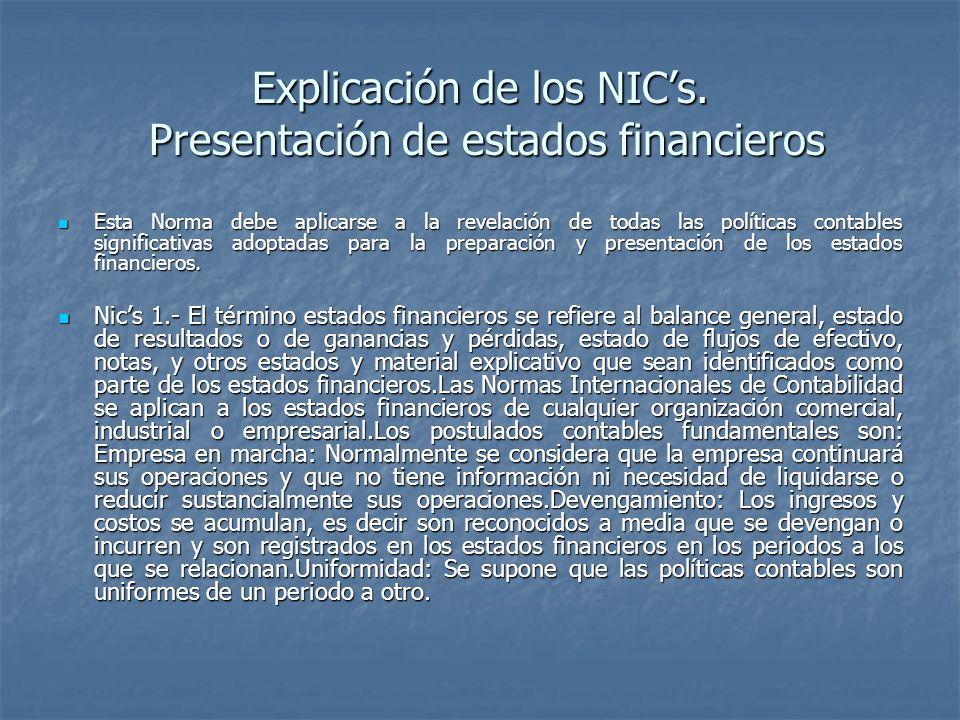 Explicación de los NIC's. Presentación de estados financieros