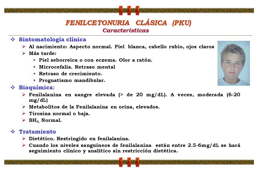 FENILCETONURIA CLÁSICA (PKU)