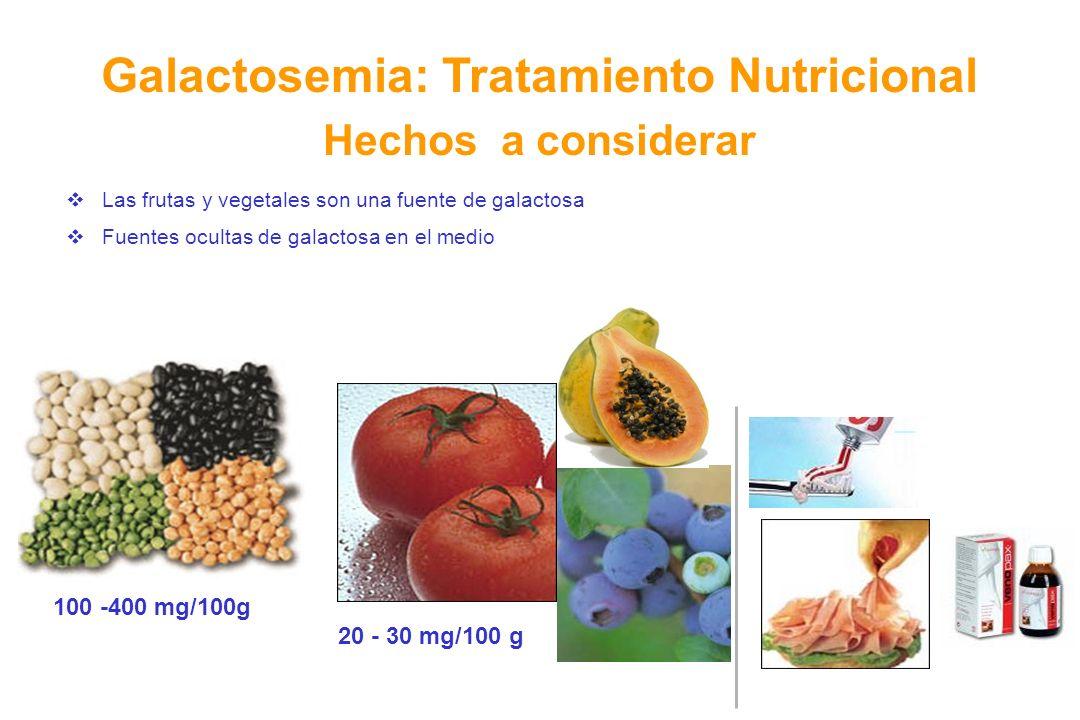 Galactosemia: Tratamiento Nutricional Hechos a considerar