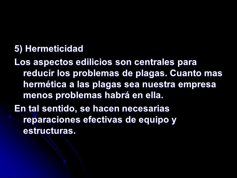 5) Hermeticidad