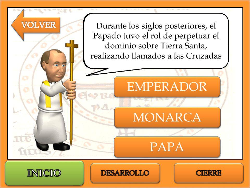 EMPERADOR MONARCA PAPA INICIO VOLVER