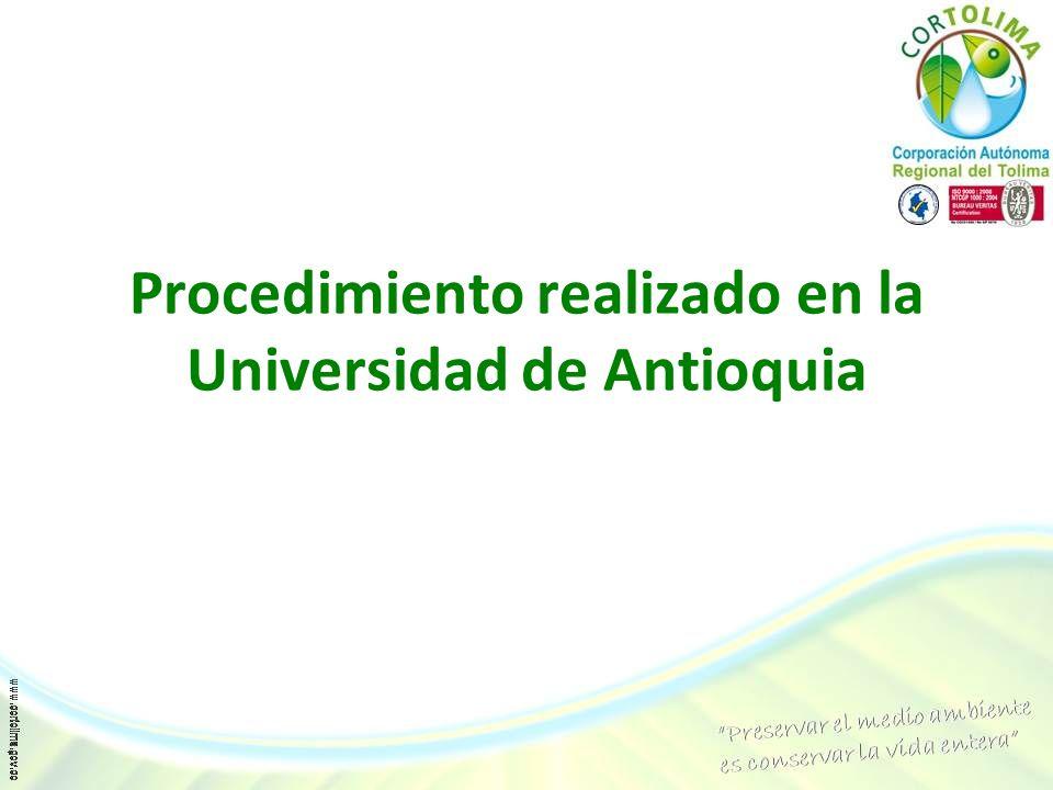 Procedimiento realizado en la Universidad de Antioquia