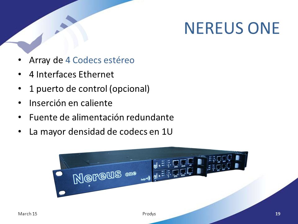 NEREUS ONE Array de 4 Codecs estéreo 4 Interfaces Ethernet
