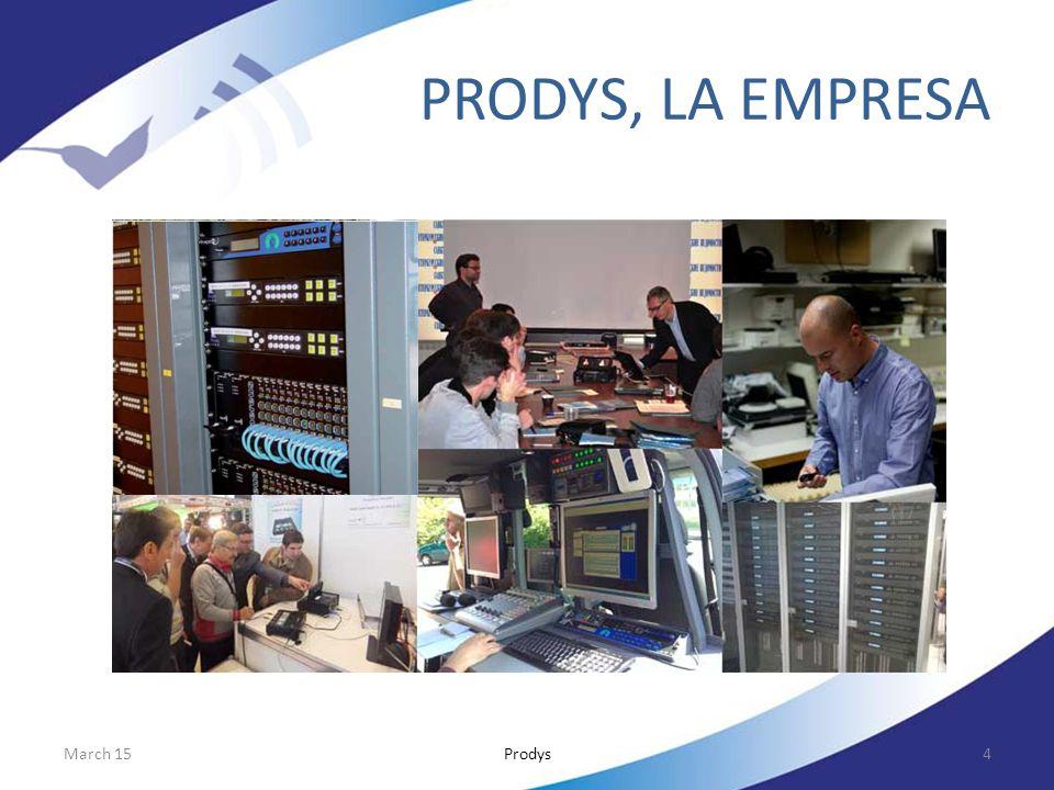 PRODYS, LA EMPRESA April 17 Prodys