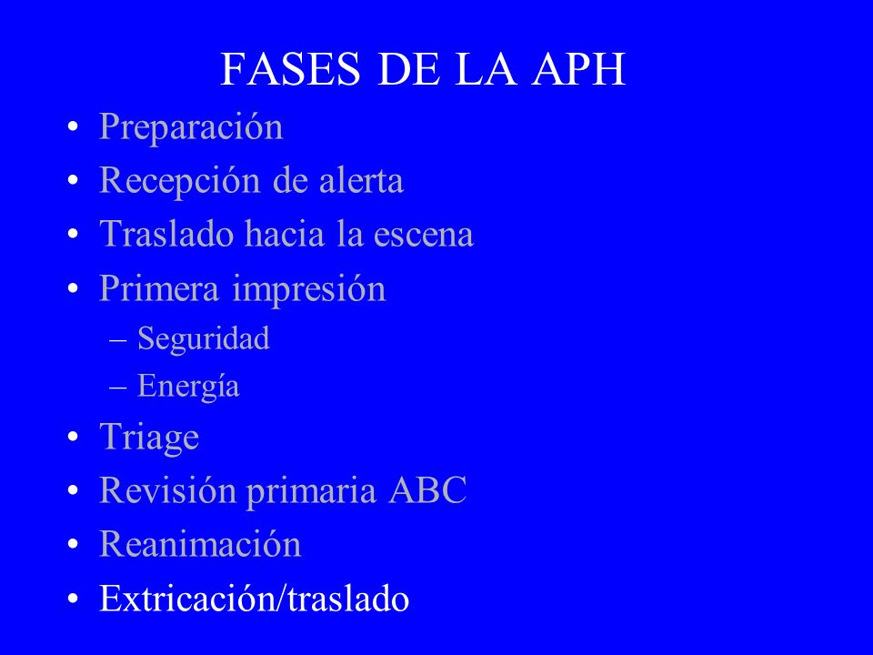 FASES DE LA APH Preparación Recepción de alerta