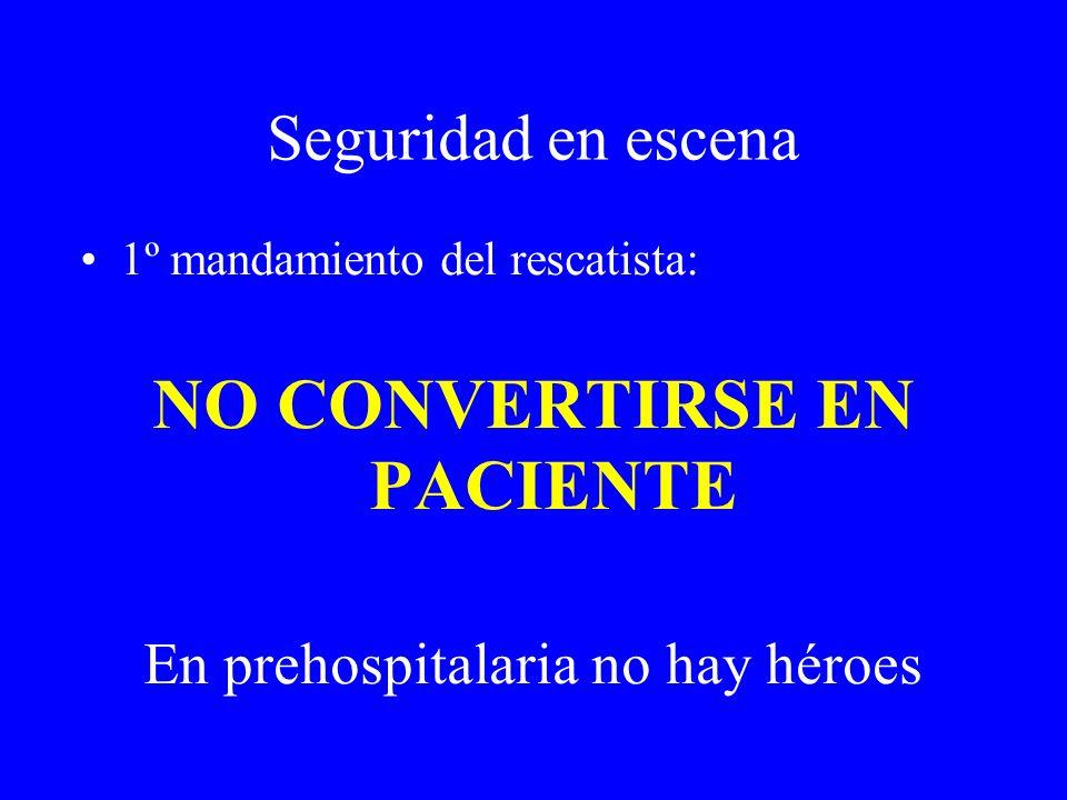 NO CONVERTIRSE EN PACIENTE