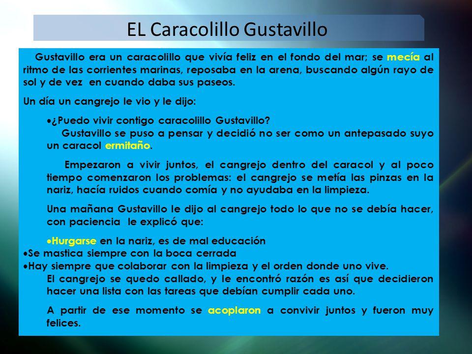 EL Caracolillo Gustavillo