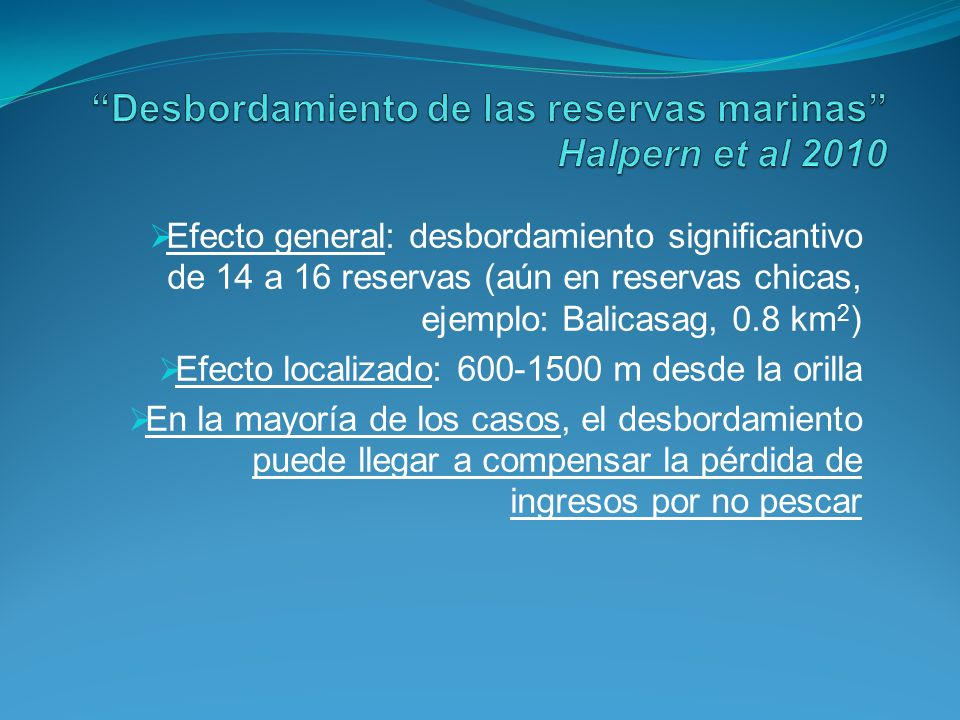 Desbordamiento de las reservas marinas Halpern et al 2010