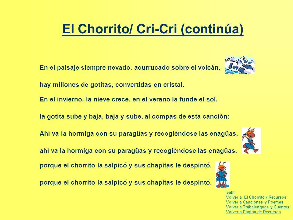 El Chorrito/ Cri-Cri (continúa)