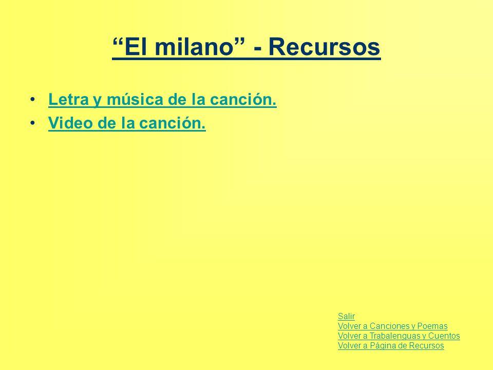 El milano - Recursos Letra y música de la canción.
