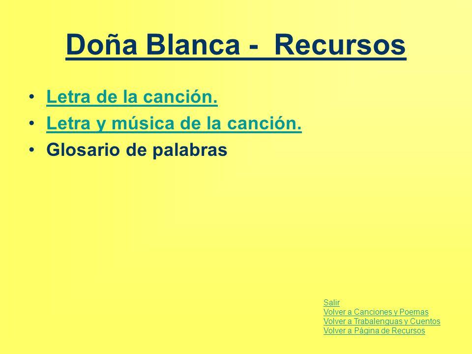Doña Blanca - Recursos Letra de la canción.