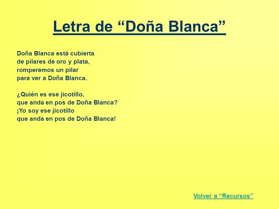 Letra de Doña Blanca Doña Blanca está cubierta