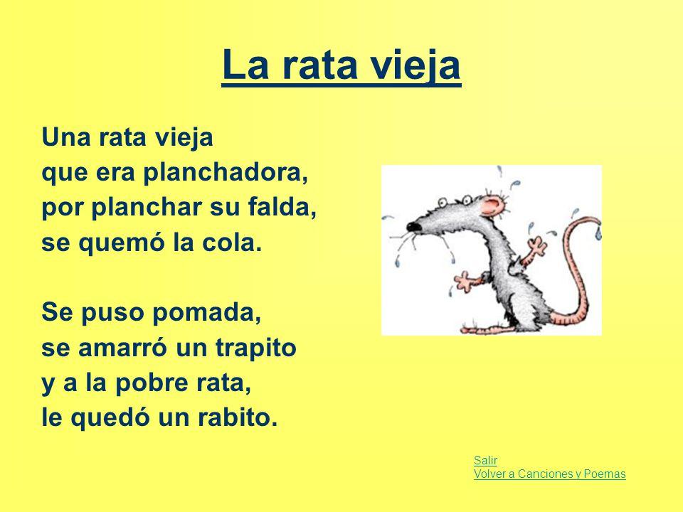 La rata vieja Una rata vieja que era planchadora,