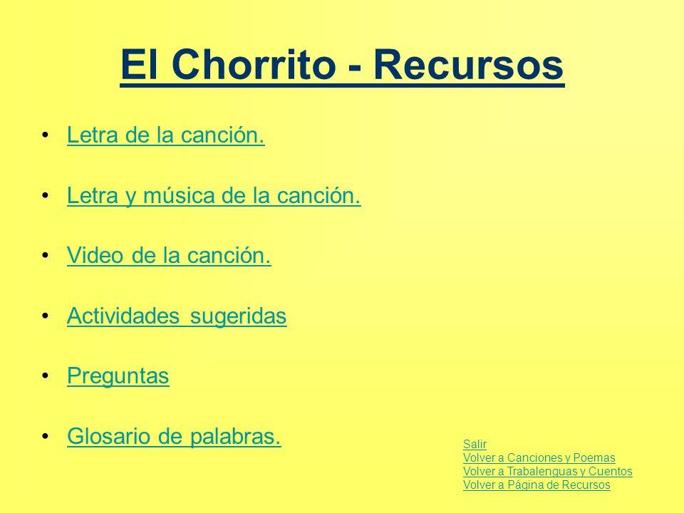 El Chorrito - Recursos Letra de la canción.