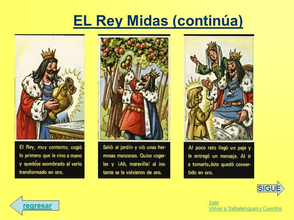 EL Rey Midas (continúa)