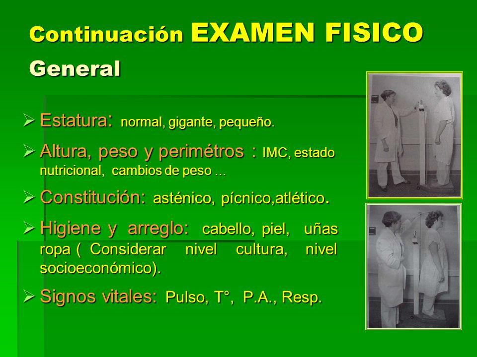 Continuación EXAMEN FISICO General
