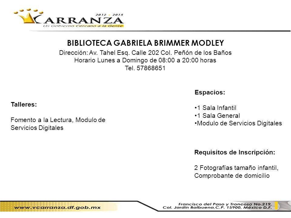 BIBLIOTECA GABRIELA BRIMMER MODLEY