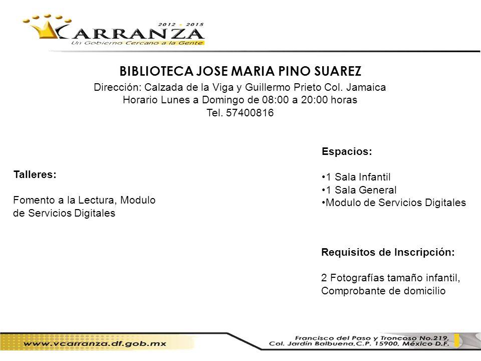 BIBLIOTECA JOSE MARIA PINO SUAREZ