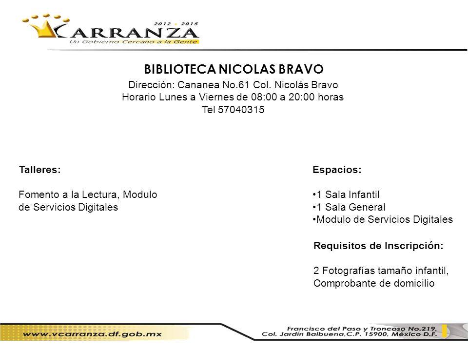 BIBLIOTECA NICOLAS BRAVO