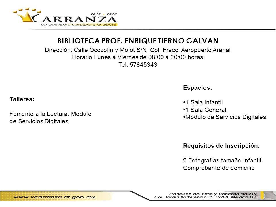 BIBLIOTECA PROF. ENRIQUE TIERNO GALVAN