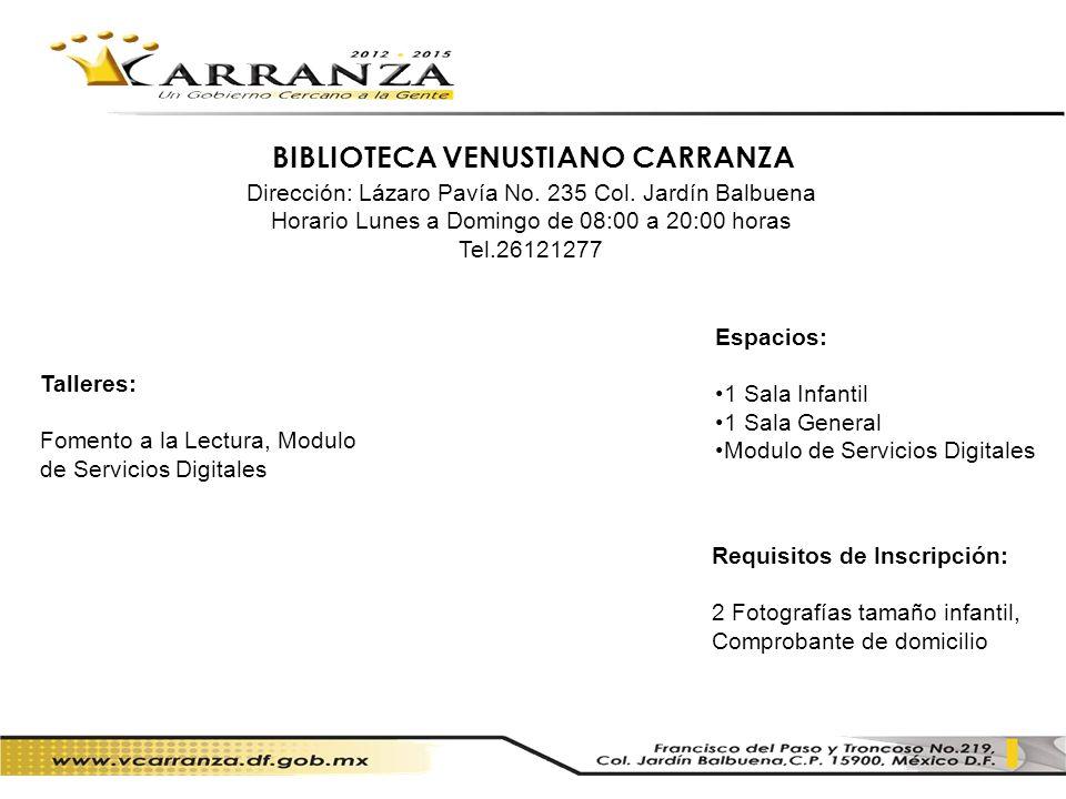 BIBLIOTECA VENUSTIANO CARRANZA