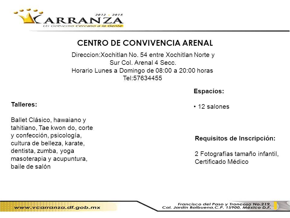 CENTRO DE CONVIVENCIA ARENAL